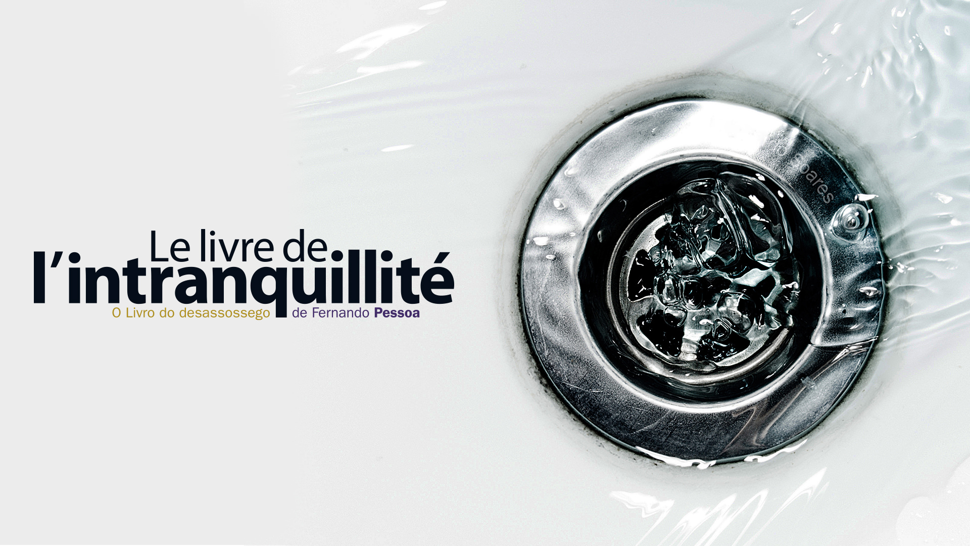 Affiche Le Livre de l'intranquilité © Jean-Marc Nigon